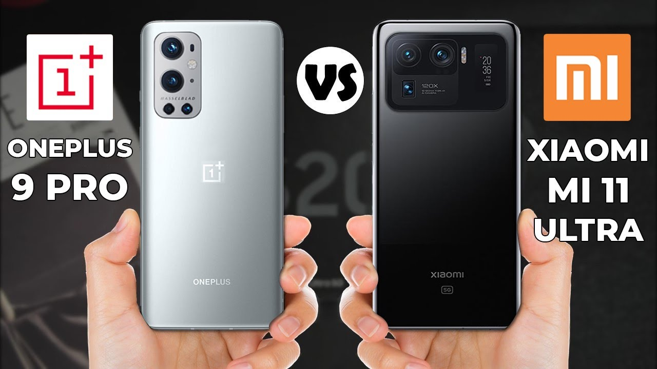 مقارنة العملاقين OnePlus 9 Pro وXiaomi Mi 11 Ultra