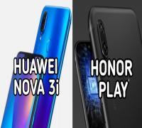 مقارنة بين هاتفي Huawei Honor Play و Huawei nova 3i